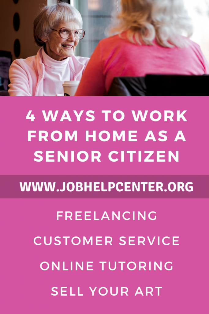 4 Ways to Work from Home as a Senior Citizen Pinterest Image