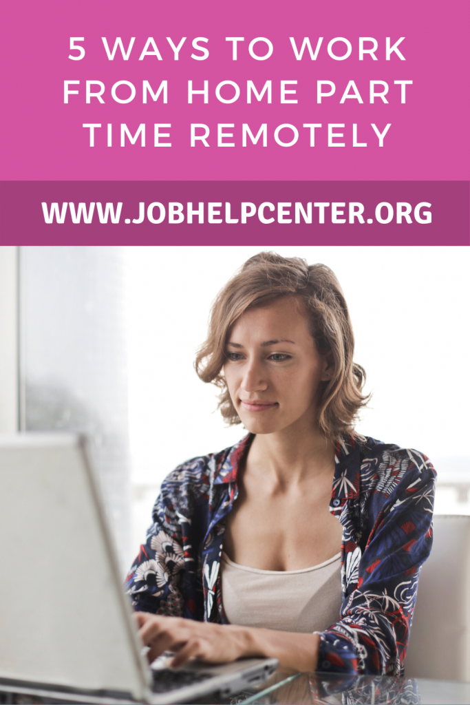 Pinterest Image: 5 Ways to Work From Home Part Time Remotely